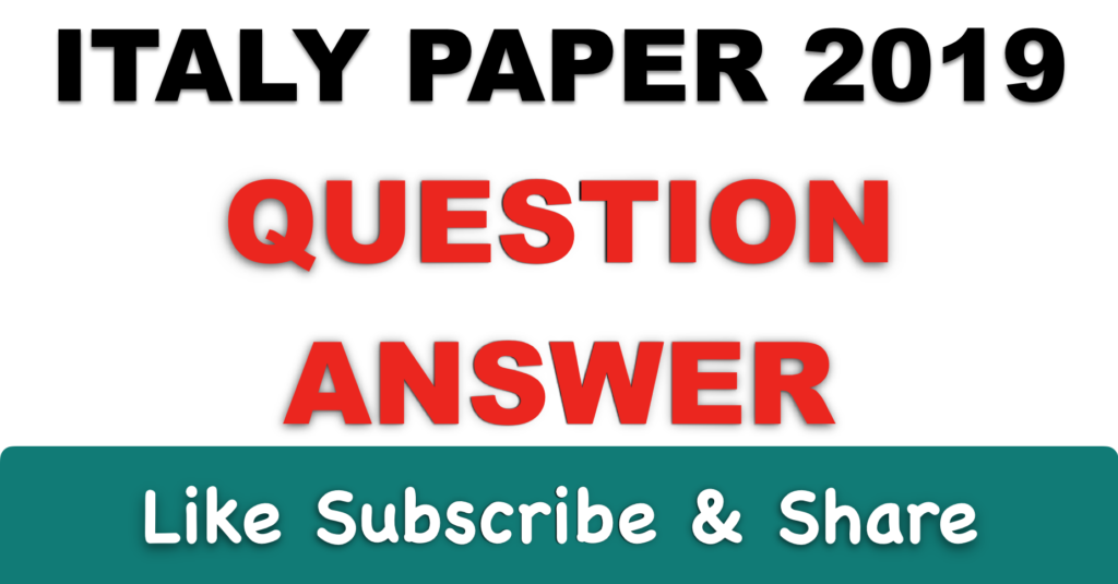 Italy paper Question / Answer | ITAPUNJABI